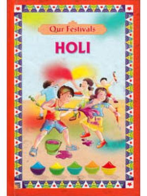 Our Festivals Holi