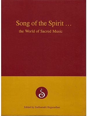 Song of the Spirit…The World of Sacred Music