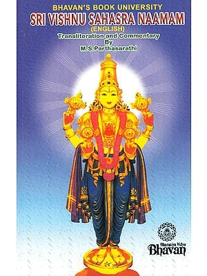 Sri Vishnu Sahasra Naamam (English Transliteration and Commentary with Meaning of Each Name)