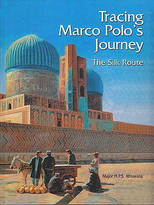 Tracing Marco Polo's Journey – The Silk Route