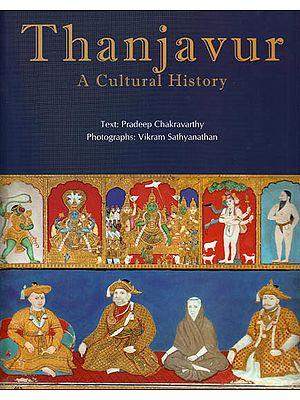 Thanjavur – A Cultural History
