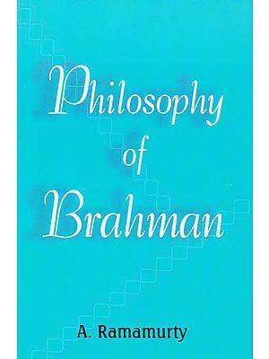 Philosophy of Brahman