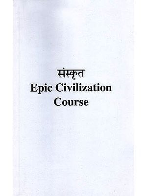 Sanskrit Epic Civilization Course
