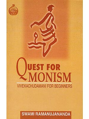 Vivekachudamani for Beginners (Quest for Monism)