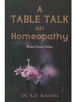 A Table Talk on Homeopathy: Revised Second Edition
