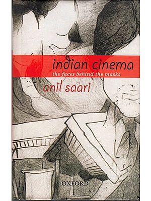 Indian Cinema: The Faces Behind the Masks