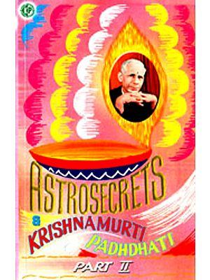 Astrosecrets Krishnamurti Padhdhati (Part II)