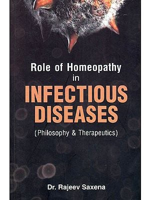 Role of Homeopathy in Infectious Diseases (Philosophy and Therapeutics)