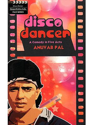Disco Dancer – A Comedy in Five Acts