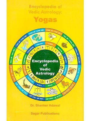 Encyclopedia of Vedic Astrology: Yogas
