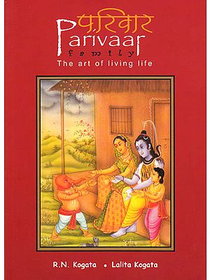 Parivaar (Family): The Art of Living Life
