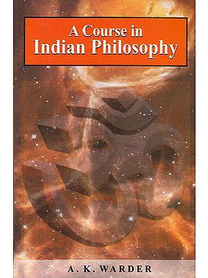 A Course in Indian Philosophy