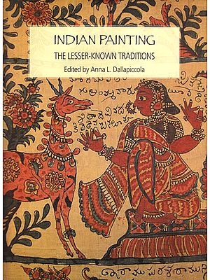 Indian Painting – The Lesser-Known Traditions