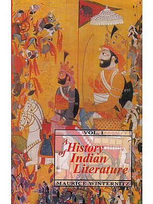 A History of Indian Literature – Introduction, Veda, Epics, Puranas and Tantras (Volume I)