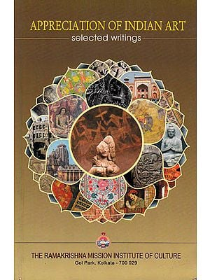 Appreciation of Indian Art: Selected Writings
