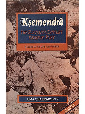 Ksemendra – The Eleventh Century Kashmiri Poet (A Study of His Life and Works): An Old Book