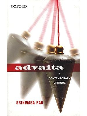Advaita: A Contemporary Critique