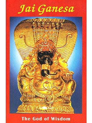 Jai Ganesa: The God of Wisdom