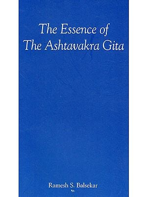 The Essence of the Ashtavakra Gita