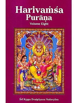 Harivamsa Purana: Volume Eight (Chapter 19-58)