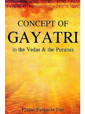 Concept of Gayatri In the Vedas and The Puranas