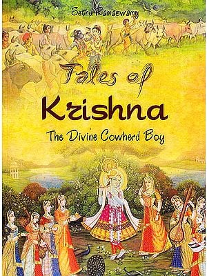 Tales of Krishna: The Divine Cowherd Boy