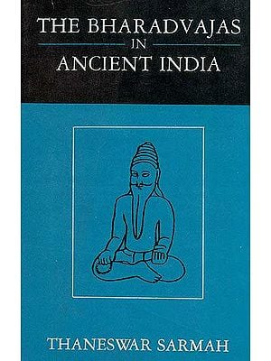 The Bharadvajas in Ancient India (An Old and Rare Book)