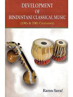 Development of Hindustani Classical Music (19th and 20th Centuries)