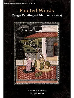 Painted Words: Kangra Paintings of Matiram's Rasraj