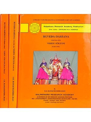 Rgveda-Darsana Vishnu Suktani (In 3 Volumes): Explaining all the Suktas of Lord Vishnu Occuring the Rgveda