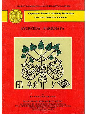 Ayurveda-Parichaya (Introduction to Ayurveda)