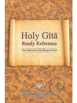 Holy Gita: Ready Reference (Your Doorway to The Bhagavad Gita)