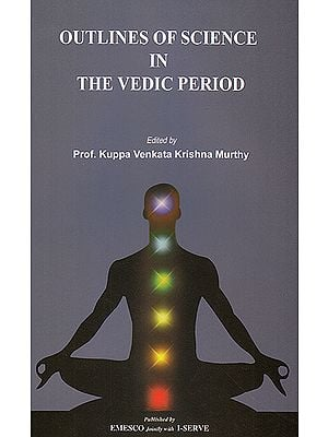 Outline of Science in The Vedic Period