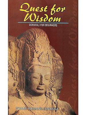 Quest for Wisdom: Tulsidas' Dohavali for Beginners