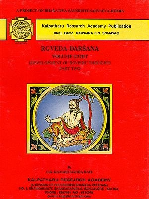 Development of Rgvedic Thought: Part Two (Rgveda-Darsana)