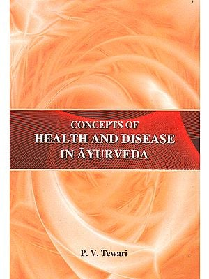 Concepts of Health and Disease in Ayurveda