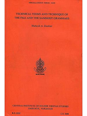Technical Terms and Technique of The Pali and The Sanskrit Grammars