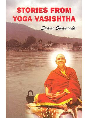 Stories from Yoga Vasishtha