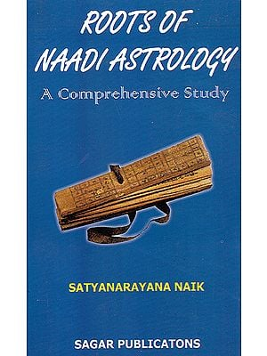 Roots of Naadi Astrology: A Comprehensive Study