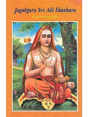 Jagadguru Sri Adi Shankara: A Short Biography