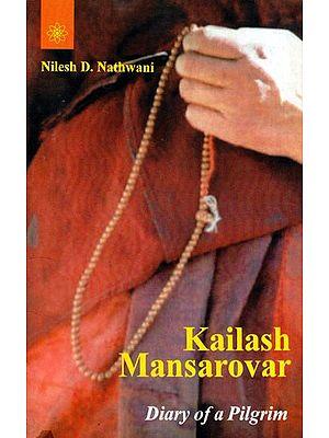 Kailash-Mansarovar: Diary of a Pilgrim