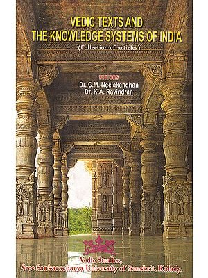 Vedic Texts and The Knowledge Systems of India