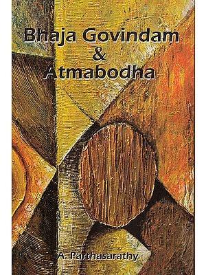 Bhaja Govindam and Atmabodha