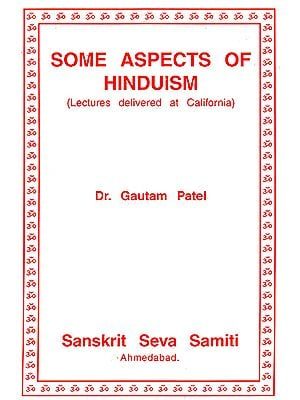 Some Aspects of Hinduism (Lectures Delivered At California)