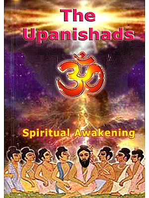 The Upanishads (Spiritual Awakening)