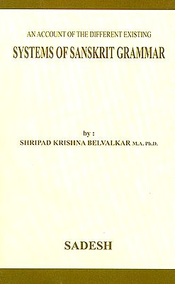 An Account of the Different Existing Systems of Sanskrit Grammar