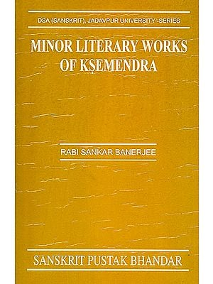Minor Literary Works of Ksemendra