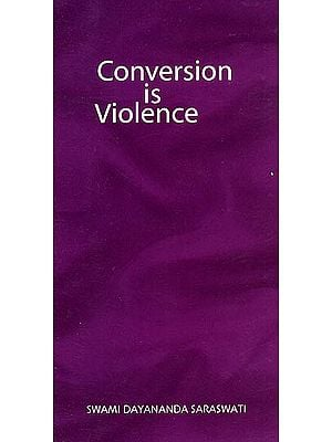 Conversion is Violence