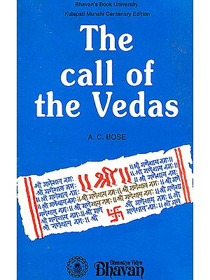 The Call of the Vedas (An Anthology of Hymns)