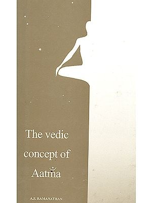 The Vedic Concept of Aatma